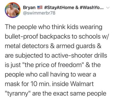 Freedom means everyone gets a gun and nobody wears a mask, apparently