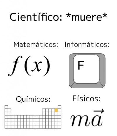 scientist: *dies*