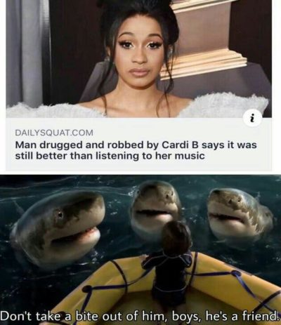 I see this meme every week with a new reaction meme to it for no reason other than Cardi B bad = free karma