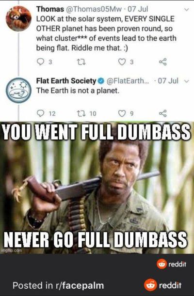 Full dumbass
