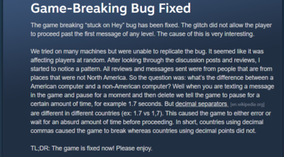I reported a bug for a game that came out yesterday, the cause had me laughing so hard