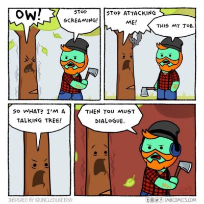 Please don't cut trees that are not talking