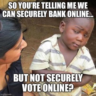 Life savings online good. Voting, not so much…got it!