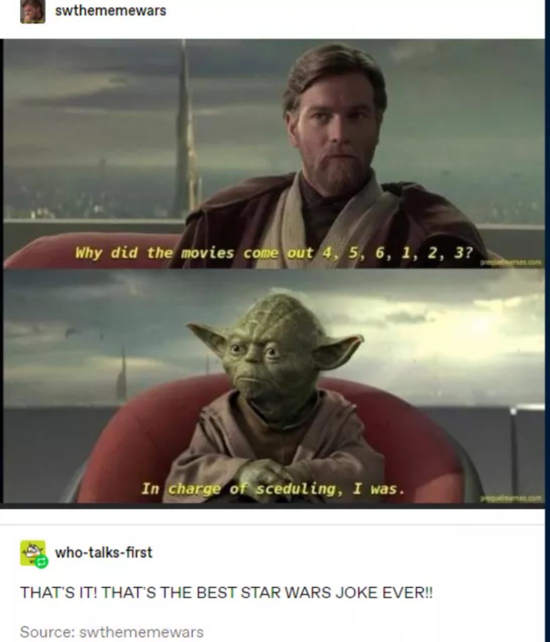 Best Star Wars joke this is.