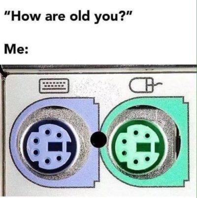 Feeling old ?