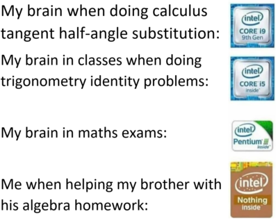 Let alone algebra, I can't even add numbers anymore