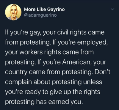 If you're complaining about protesting, that right also came from protesting