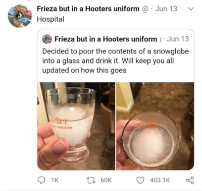 >drinking a snowglobe