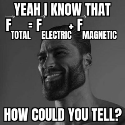 I'm a Chad who knows my physics