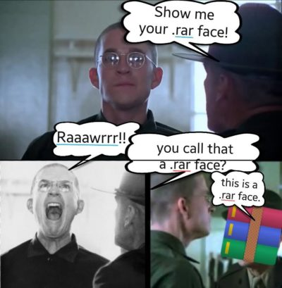 (OC)Show me you .rar face!!