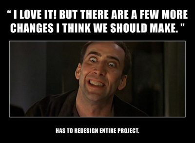 Can anybody relate to this? The life (and madness) of a web designer. Only Nic Cage could pull off that face!
